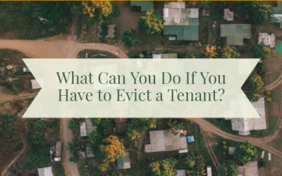 What Can You Do If You Have to Evict a Tenant?